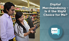Digital Merchandising – Is This the Right Choice for Me