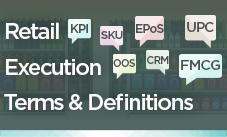 Retail Execution Terms & Definitions