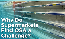 Why Do Supermarkets Find OSA a Challenge