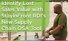 Identify Lost Sales Value with StayinFront RDI's New Supply Chain OSA Tool