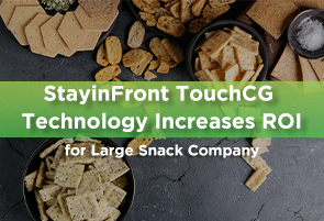 StayinFront TouchCG Technology Increases ROI for Large Snack Company