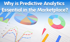 Why is Predictive Analytics Essential in the Marketplace