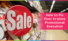 How to Fix Poor In-store Promotional Execution